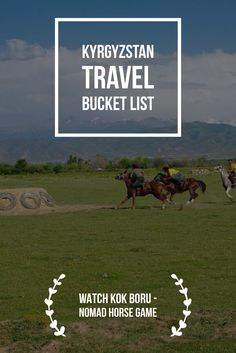 Experiential tour Nomad Unversity will allow you to live like a nomad among nomads in real Kyrgyz pasture and yurts. Kyrgyzstan Travel Bucket List: Explore Central Asia with Kalpak Travel Horse Games, Yurts, Travel Plan, Central Asia, Travel Information, Experiential, Asia Travel, Travel Guides, Travel Photos