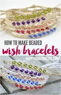 How to Make Woven Wish Bracelets at www.happyhourproj... | Great summer project…