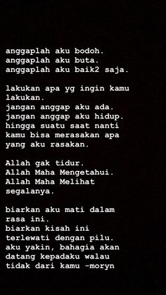 Quotes Rindu, Text Quotes, Mood Quotes, People Quotes, Motivational Quotes, Life Quotes, Inspirational Quotes, Muslim Quotes, Islamic Quotes