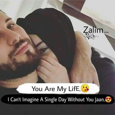 Love husband quotes - You are my life Best Couple Quotes, Muslim Couple Quotes, Muslim Love Quotes, Couples Quotes Love, Love In Islam, Love Husband Quotes, Islamic Love Quotes, Love Quotes For Him, Love Song Quotes