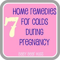 Baby Bear Hugs: 7 Home Remedies for Colds During Pregnancy aka ode to my neti pot