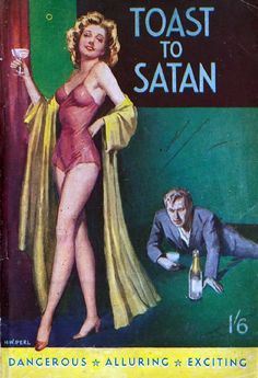 Paul Cunningham : Toast to Satan. [ca. 1946]. Cover by H. W. Perl.
