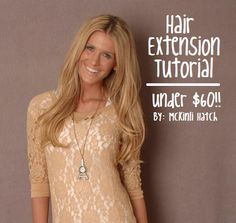 DIY Hair extension tutorial - video on how to, Best part?? They are UNDER Sixty Bucks!