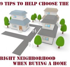 9 Tips to Help Choose the Right Neighborhood When Buying a Home - #HomeBuying #Neighborhood