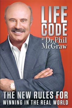 Dr. Phil.com - Life Code: The New Rules for Winning in the Real WorldThe New Book By Dr. Phil