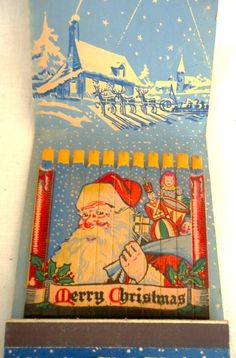 santa matchbook-sigh granny had a milkglass sherbet bowl filled to the brim w matchbooks..