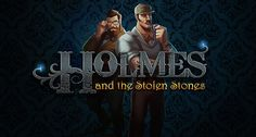 Holmes & The Stolen Stones Video Slot from Yggdrasil Gaming