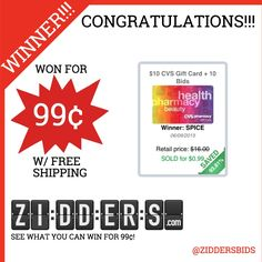#Congratulations SPICE for winning this $10 CVS Giftcard and 10 #Bids for only 99¢! Want to #win your own? Check out www.zidders.com #zidderswinners  See all of our items for 99¢ w/ #FREE shipping!
