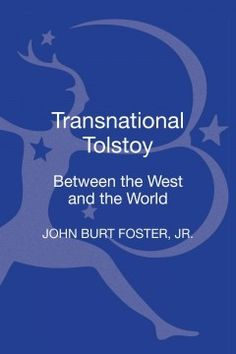 "Transnational Tolstoy : between the West and the world -  renews and enhances our understanding of Tolstoy's fiction in the context of ""World Literature,"" a term that he himself used in What is Art? (1897). It offers a fresh perspective on Tolstoy's fiction as it connects with writers and works from outside his Russian context, including Stendhal, Flaubert, Goethe, Proust, Lampedusa and Mahfouz."