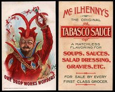 The history of hot sauce goes back to just after the Civil War.