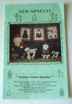 "Christmas Craft Pattern - Santa's Gone Spoolin - 5"" And 7 1/2"" Santas - Tree - Reindeer - mini quilts"