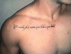 Tatouage phrase clavicule A minha fe Tatouage phrase clavicule A minha fe TATOO Tattoo phrase clavicle My faith