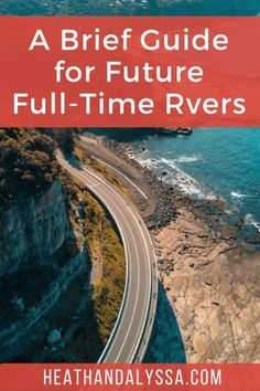 A Brief Guide for Future Full-Time Rvers - Heath and Alyssa Camping Activities, Camping Hacks, Rv Hacks, Rv Camping, Rv Travel, Travel Alone, Time Travel, Need A Vacation, Disney World Vacation