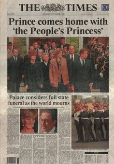 The Times, Monday September 1  Tom Sykes  The front page picture of The Times shows Charles in france with the princesses sisters. Behind them are President and Mme Chirac.  Tony Blair, on his way to church on the Sunday had described Diana as 'the People's Princess' (she was stripped of her HRH title following her divorce) and The Times led with the line the following day.