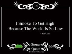 Funny Weed Pictures and Sayings | Stoner Quotes | Top 20 Marijuana Quotes | How To Grow Bud