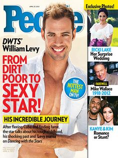 ON NEWSSTANDS 4/13/12 DWTS star William Levy talks to PEOPLE about his rise to fame. Read more: http://www.people.com/people/article/0,,20585755,00.html