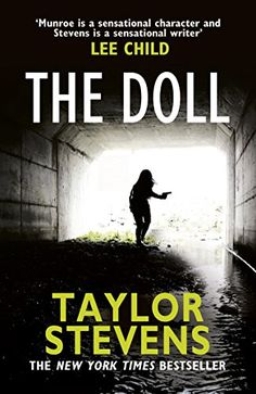 The Doll: (Vanessa Munroe: Book 3) by Taylor Stevens https://www.amazon.co.uk/dp/009958879X/ref=cm_sw_r_pi_dp_U_x_ZkmXAbB3AZA17