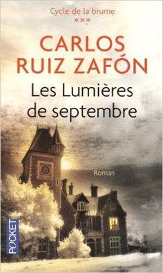 Amazon.fr - Les Lumières de septembre - Carlos RUIZ ZAFÓN - Livres