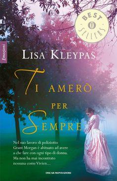 Ti amerò per sempre di Lisa Kleypas, primo libro della serie Bow Street Runners .