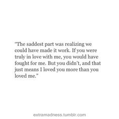 "45 Heart Touching Sad Love Quotes That Will Break You ""I love sad. Sadness makes you feel more than anything."" Jeff Ament "" I would love to live free of the Sad Love Quotes, Mood Quotes, True Quotes, Quotes To Live By, Break Up Quotes, Let Him Go Quotes, You Left Me Quotes, Goodbye Quotes For Him, Fight For Love Quotes"