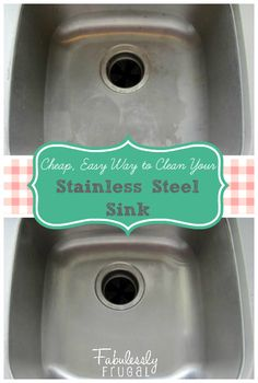 Cleaning your stainless steel sink can be easy, quick, and cheap! No chemicals! http://fabulesslyfrugal.com/?p=227471