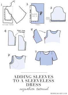 Good directions for sleeves SLEEVELESS DRESS (REFASHION Merrick's Art // Style + Sewing for the Everyday Girl: DIY FRIDAY: ADDING SLEEVES TO A SLEEVELESS DRESS (REFASHION TUTORIAL)