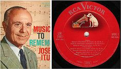 Jose Iturbi / Music to Remember / 1956 / RCA Victor (Red Seal) LM-1981 / Pianist ($7.50)