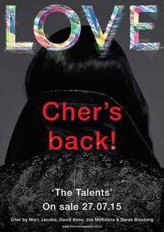 Cher is having a fashion moment. A few weeks after it was revealed that she will be starring in the Marc Jacobs fall/winter campaign, Love Magazine has unveiled the singer as the cover star of its next issue. In Love Pics, Love Pictures, Marc Jacobs, Cher Photos, Love Magazine, Magazine Covers, David Sims, Love Cover, Girls Girls Girls