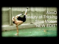AlexD - Beauty of Tricking - NEW EDIT