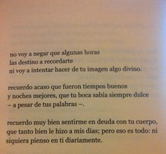 Edel Juárez Love this, but I don't even think about you daily
