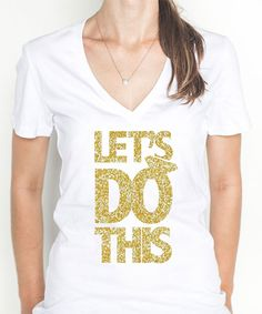 'Let's Do This' Wedding Glitter Tee