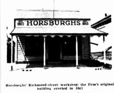 Horsburgh's Richmond Street Workshop - the firms original building erected in 1863 Workshop, Australia, Traditional, Street, The Originals, Business, Building, Atelier, Work Shop Garage