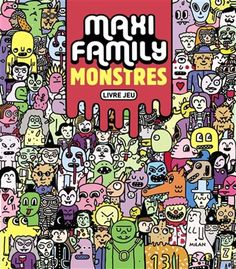 Maxi family : monstres - PABLO DELCIELO