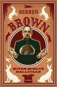€10 Miten mieltä hallitaan – Derren Brown (Kaisatalo, Kolme seppää)