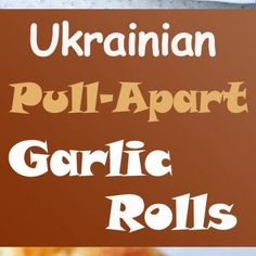 These pull-apart garlic rolls are soft, flavorful and are very easy to prepare. They are a great addition to lunch or dinner. Delicious and addictive! Ukrainian Recipes, Ukrainian Food, Pull Apart Garlic Rolls, New Recipes, German Recipes, Recipies, No Yeast Dinner Rolls, European Dishes, Baked Apples