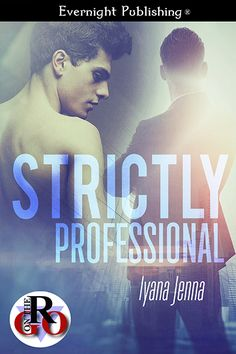 Pick a Genre Already: Out Now! Strictly Professional by @IyanaJenna #gay...