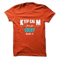(Tshirt Amazing Discount) Keep Calm and Let COLBY Handle It Coupon 15% Hoodies Tees Shirts