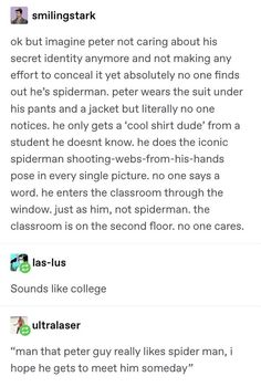 Everyone starts a campaign for Peter to meet Spider-Man because he's a pure bean and now Pete has to figure out how to swing(heh) that Funny Marvel Memes, Dc Memes, Avengers Memes, Marvel Jokes, Marvel Dc Comics, Marvel Avengers, Spiderman Marvel, Batman, Haikyuu
