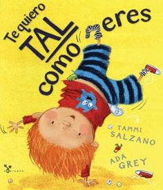 Te quiero tal como eres / I love You Just the Way You Are (Hardcover) (Tammi Salzano) The Way You Are, I Love You, My Love, Spanish Books For Kids, Touching Stories, Stories For Kids, Read Aloud, The Funny, New Books