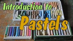 Introduction to Pastel Drawing — Online Art Lessons