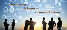 Web Design & Development: Simple Ways to Improve Company Culture