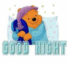 Good Night quotes cute quote night winnie the pooh goodnight good night goodnight quotes good nite goodnight quote Good Night Friends, Night Love, Good Night Wishes, Good Night Sweet Dreams, Good Night Image, Good Morning Good Night, Good Night Greetings, Good Night Messages, Good Night Quotes