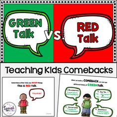 Green Talk vs. Red Talk: Teaching Kids ComebacksWhen faced with teasing, most students with language delays and/or emotional regulation issues melt down or say something equally mean back. Help elementary students develop effective comebacks that are not nasty, but make a point in an expected school manner.