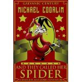 And They Called Her Spider (Bartleby and James Adventures) (Kindle Edition)By Michael Coorlim