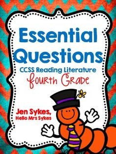 Essential Questions for Literature, 4th grade