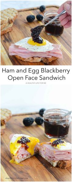 Ham Egg and Blackberry Open Face Sandwich is sweet and savory.  You can enjoy this delectable sandwich for breakfast or lunch.- A Healthy Life For Me