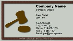This printable business card features a gavel, making it ideal for a laywer, judge, or anyone working in the law. Also appropriate for someone who chairs meetings or commissions. Free to download and print