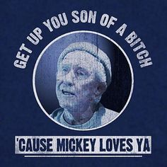I want this on a t-shirt. #Rocky #Movie #MickeyLovesYa