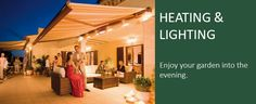 Patio awning Heating and Lighting for awnings and canopies. LED lighting & halogen heaters to help you enjoy your garden into the evening. Garden Awning, Patio, Lighting, Outdoor Decor, Terrace, Light Fixtures, Porch, Lights, Lightning