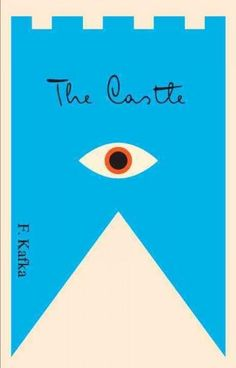 The Castle: A New Translation, Based on the Restored Text